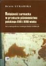 Religijność sarmacka w przekazie pismiennictwa polskiego XVII i XVIII wieku
