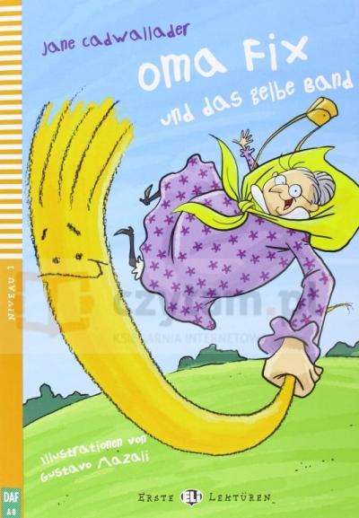 Oma Fix und das gelbe band książka +CD Jane Cadwallader
