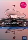 Fizyka LO 2 Zrozumieć fizykę Podr ZR w2020 NE Marcin Braun, Agnieszka Byczuk, Krzysztof Byczuk,