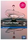 Zrozumieć fizykę 2. Podręcznik do fizyki dla liceum ogólnokształcącego i Marcin Braun, Agnieszka Byczuk, Krzysztof Byczuk,