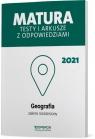 Geografia. Matura 2021. Testy i arkusze z odpowiedziami