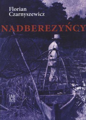 Nadberezyńcy Florian Czarnyszewicz