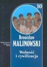 Wolność i cywilizacja Tom 10 (Uszkodzona okładka)oraz studia z Malinowski Bronisław