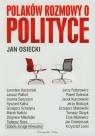 Polaków rozmowy o polityce