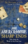 Sharp Ends Stories from the World of the First Law Abercrombie Joe