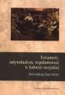 Tożsamość, indywidualizm, wspolnotowość w kulturze rosyjskiej