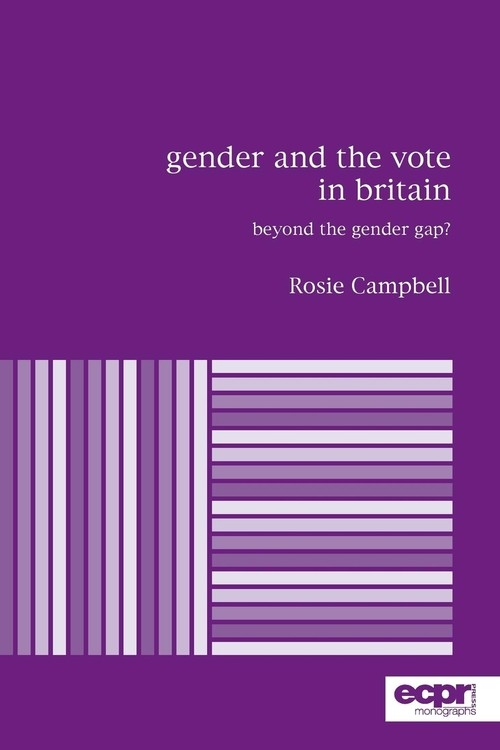 Gender and the Vote in Britain Campbell Rosie