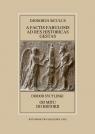 Diodorus Siculus. A factis fabulosis ad res historicas gestas / Diodor Dworacki Sylwester, Pawlaczyk Anna, Mrozewicz Leszek