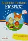 Angielski dla dzieci Piosenki +CD Do słuchania, śpiewania i wspólnej Praca Zbiorowa