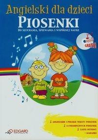 Angielski dla dzieci Piosenki +CD Praca Zbiorowa