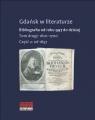 Gdańsk w literaturze Tom 2 Od roku 1657 do 1700 Praca zbiorowa