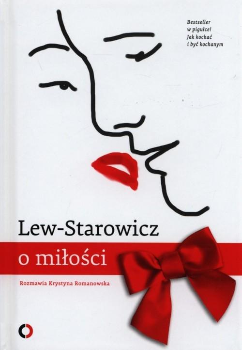 Lew-Starowicz o miłości Lew-Starowicz Zbigniew, Romanowska Krystyna