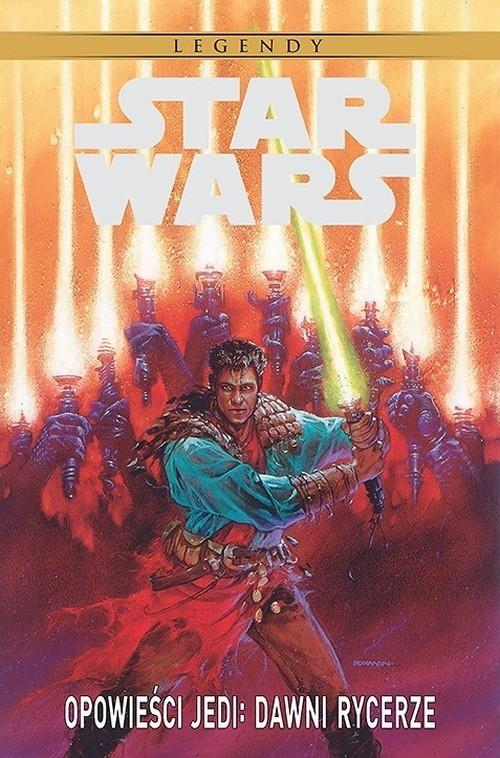 Star Wars Legendy. Opowieści Jedi: Dawni rycerze Veitch Tom