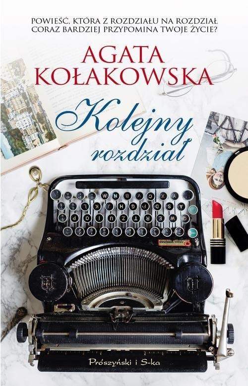 Kolejny rozdział Kołakowska Agata