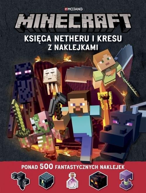 Minecraft Księga Netheru i Kresu z naklejkami Milton Stephanie