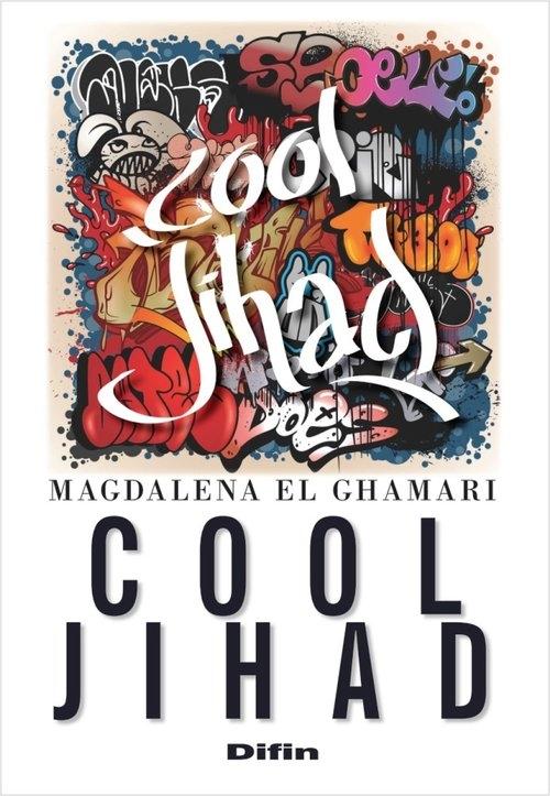 Cool jihad El Ghamari Magdalena