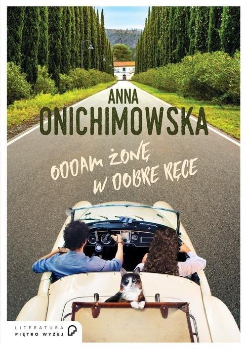 Oddam żonę w dobre ręce Onichimowska Anna