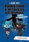 Pamiętnik 8-bitowego wojownika Kuźnia przeznaczenia Tom 6
