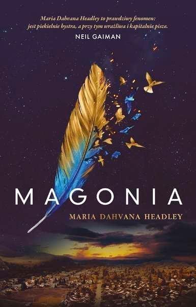 Magonia Headley Maria Dahvana