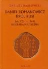 Daniel Romanowicz Król Rusi