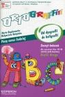 Ortograffiti. Od dysgrafii do kaligrafii. Zeszyt ćwiczeń dla uczniów klas 5-6 szkoły podstawowej. Część 2