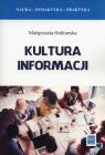 Kultura informacji Kisilowska Małgorzata