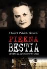Piękna bestiaZbrodnie SS-Aufseherin Irmy Grese Brown Daniel Patrick