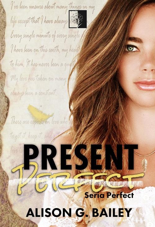 Present Perfect Bailey Alison G.