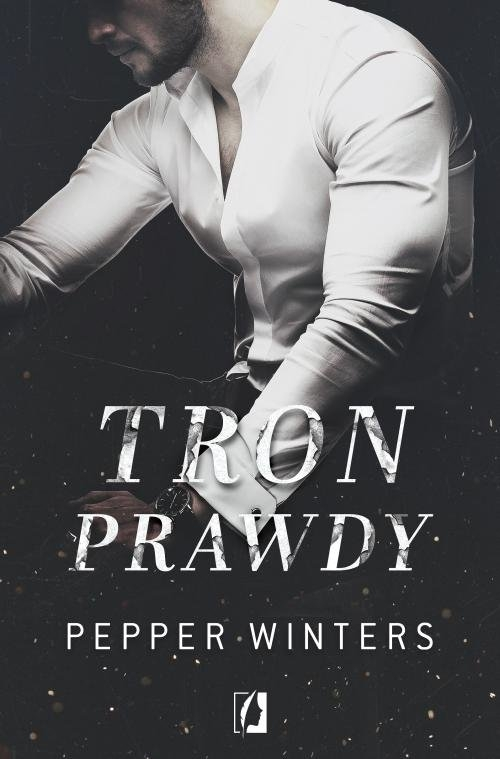 Tron prawdy. Duet. Tom 2 Winters Pepper