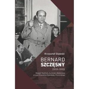 Bernard Szczęsny (1919-1993) Sławski Krzysztof