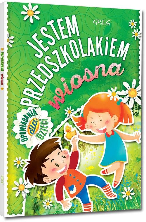 Jestem przedszkolakiem - wiosna Antosiewicz Agnieszka