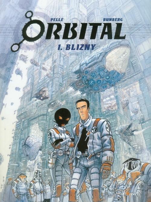 Orbital 1 Blizny Pelle Serge, Runberg Sylvain