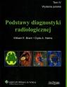 Podstawy diagnostyki radiologicznej tom 4