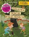 Ignacy i Mela na tropie złodzieja Zagadka dębów rogalińskich
