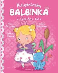 Księżniczka Balbinka i błękitna żaba Follio-Vrel Rozenn, Etienne Laetitia