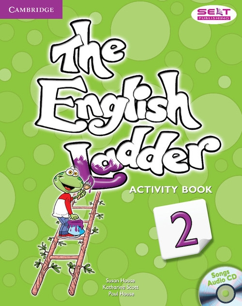 The English Ladder 2 Activity Book + CD House Susan, Scott Katharine, House Paul
