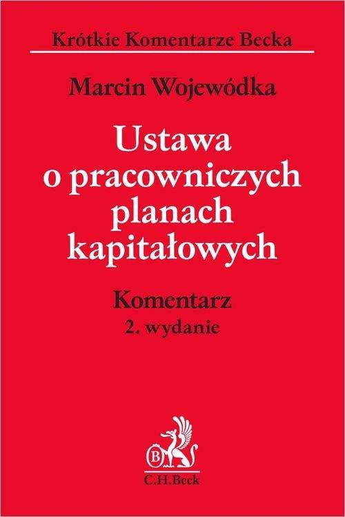 Ustawa o pracowniczych planach kapitałowych Wojewódka Marcin