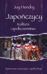 Japończycy Kultura i społeczeństwo Hendry Joy