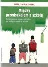 Między przedszkolem a szkołą
