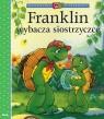 Franklin wybacza siostrzyczce