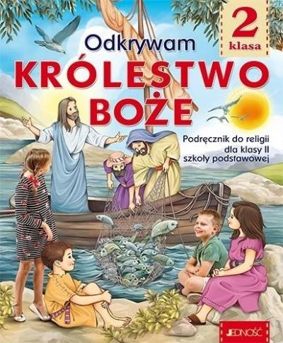 Religia. Odkrywam królestwo Boże. Podręcznik do klasy II szkoły podstawowej. ks. dr K. Mielnicki, E. Kondrak