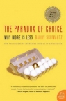 The Paradox of Choice Barry Schwartz
