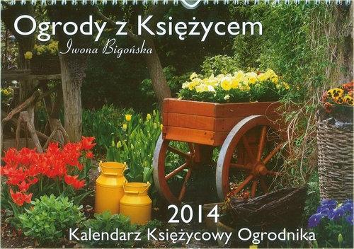 Kalendarz Księżycowy Ogrodnika 2014 Bigońska Iwona