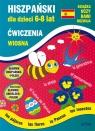 Hiszpański dla dzieci 6-8 lat. Wiosna. Ćwiczenia Jewiak Hanna, Piechocka-Empel Katarzyna