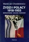 Żydzi i Polacy 1918-1955