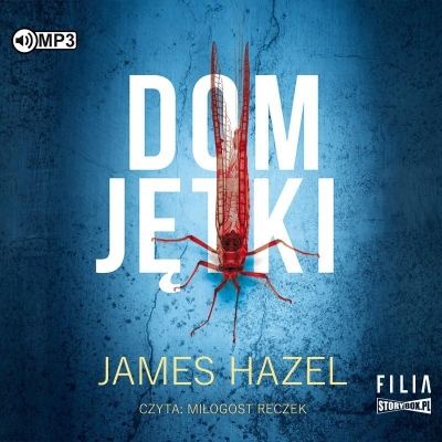 Dom Jętki (Audiobook) James Hazel