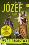 Święty Józef - Wzór Ojcostwa Górski Piotr