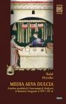 Media Aeva Dulcia