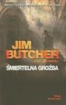 Śmiertelna groźba Akta Dresdena Butcher Jim