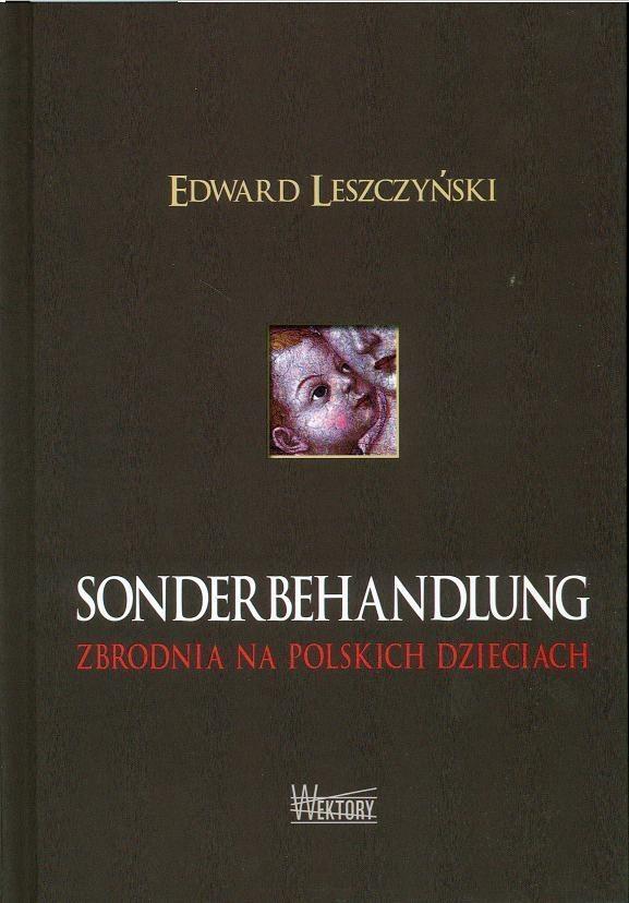 Sonderbehandlung Edward Leszczyński